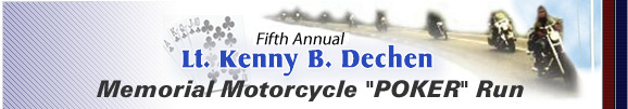 Second Annual Kenny B. Dechen Memorial Motorcycle Run